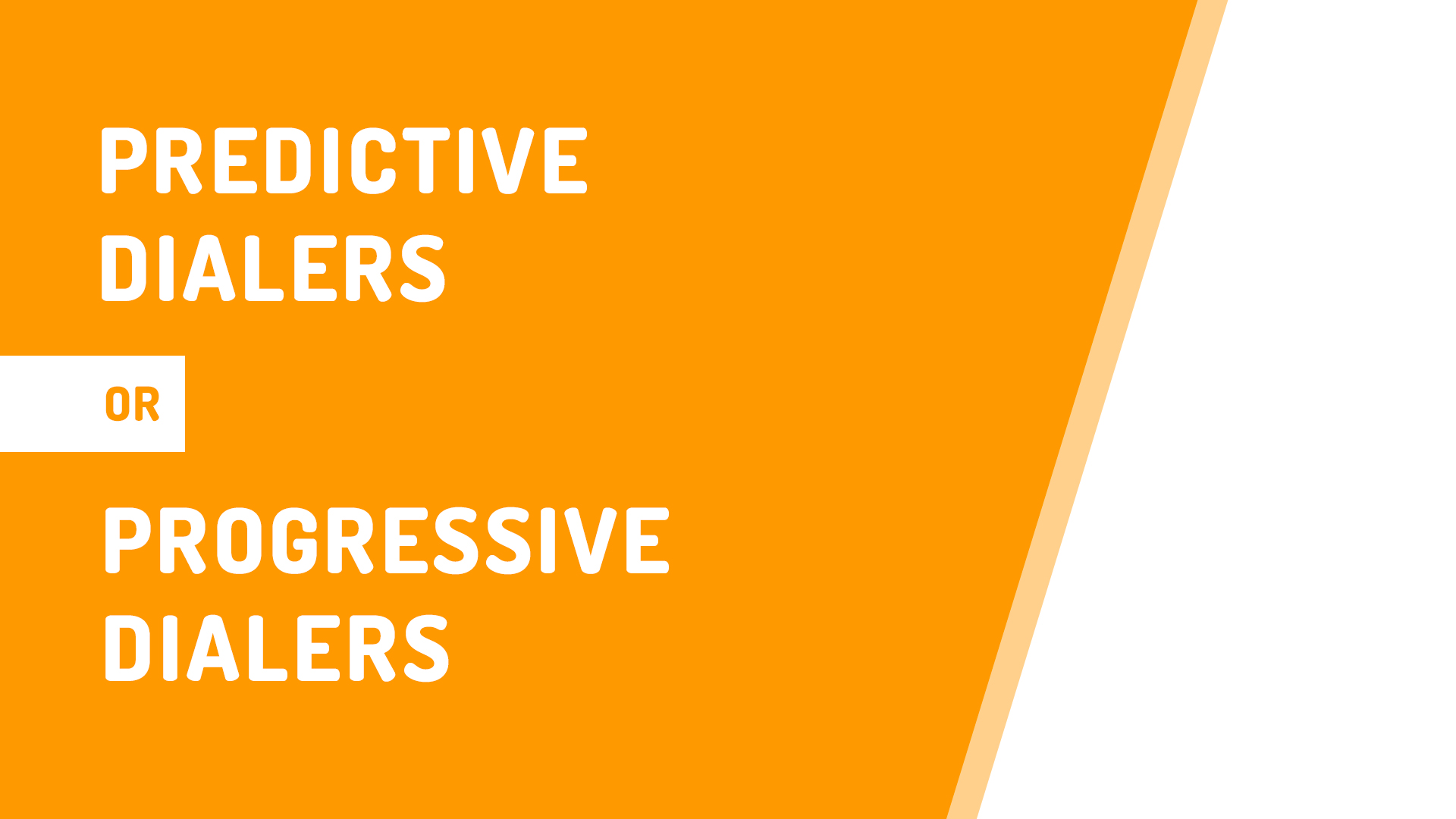 Predictive Dialers or Progressive Dialers - Which is Right for Your Business?